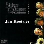 Slokar Quartet Plays Jan Koetsier Songs
