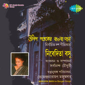 Nivedita Basu - Unish Shataker Bangla Gaan Songs