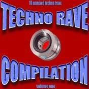 Techno Rave Vol. 1 Songs