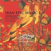 Iran Epic Music 1 (East Azerbaijan-Ashiq Music) Songs