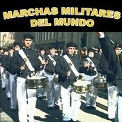 Marchas Militares Del Mundo (World Military Marches) Songs