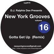 Gotta Get Up - Ralphie Dee Rmx Songs