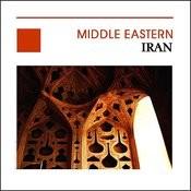 Iran, Middle Eastern, Moyen-Orient Songs