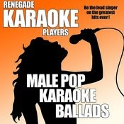 Male Pop Karaoke Ballads Songs