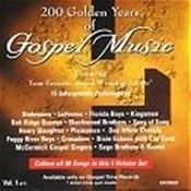 200 Golden Years Of Gospel Music - Vol 1 Songs