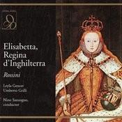 Rossini: Elisabetta, Regina D'inghilterra Songs