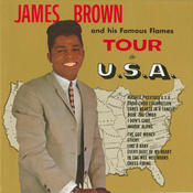 James Brown And His Famous Flames Tour The U.S.A. Songs
