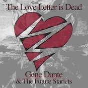 The Love Letter Is Dead Song