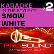 Karaoke - In The Style Of Snow White, Vol. 2 (Professional Performance Tracks) Songs
