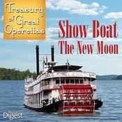 Treasury Of Great Operettas: Show Boat; The New Moon Songs