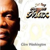 Reggae Max Presents.....Glen Washington Songs