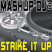 Strike It Up (Remix Tools For Mash-Ups) Songs