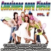 Canciones Para Fiesta-Vol. 1 Songs