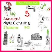 The Italian Song - Succeci Della Canzone Italiana 1942, Volume 5 Songs