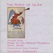 The Music Of Islam, Vol. 4: Music Of The Arabian Peninsula, Doha, Qatar Songs
