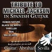 Tribute To Michael Jackson In Spanish Guitar Songs