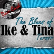 The Blues Of Ike & Tina - [The Dave Cash Collection] Songs