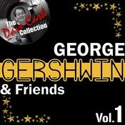 George Gershwin & Friends Vol.1 - [The Dave Cash Collection] Songs