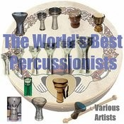 Percussion - The World's Best Percussionists Songs