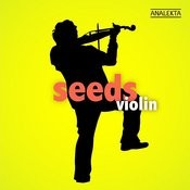 Seeds: Violin Songs