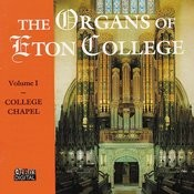 The Organs Of Eton College Vol. 1 Songs