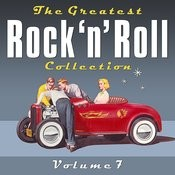 The Greatest Rock 'n' Roll Collection - Volume 7 Songs