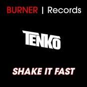 Tenko - Shake It Fast Song