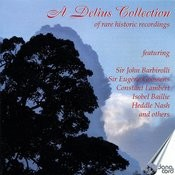 A Delius Collection Of Rare Historic Recordings Songs