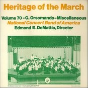 Heritage Of The March, Vol. 70 - The Music Of Orsomando And Miscellaneous Songs