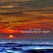 Bert Kaempfert Wonderland By Night Songs