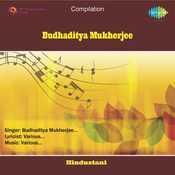 Budhaditya Mukherjee Songs