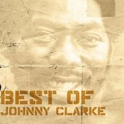 Best Of Johnny Clarke Songs