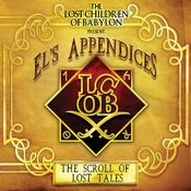 The Lost Children Of Babylon Present... El's Appendices: The Scroll Of Lost Tales Songs