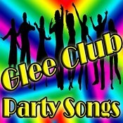 Glee Club Party Songs Songs