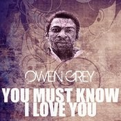 You Must Know I Love You Song