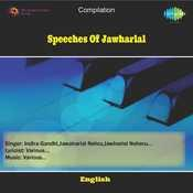 Speeches Of Jawharlal Songs