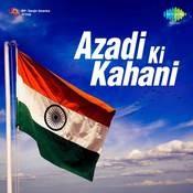 Azadi Ki Kahani Songs