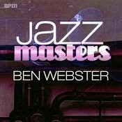 Jazz Masters - Ben Webster Songs