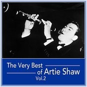 The Very Best Of Artie Shaw, Vol. 2 Songs
