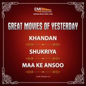 Great Movies of Yesterday Khandan / Shukriya / Maa Ke Aansoo Songs
