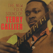 The New Folk Sound Of Terry Callier Songs
