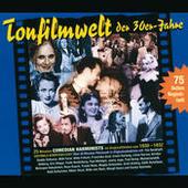 Tonfilmwelt Der 30er Jahre Songs