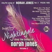 The Songs Of Norah Jones, Nightingale, Vol. 2 Songs