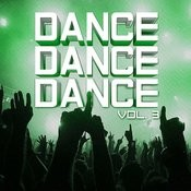 Dance, Dance, Dance Vol. 3 Songs