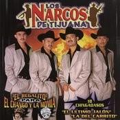 Los Narcos De Tijuana Songs