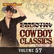 Essential Country: Cowboy Classics, Vol. 57 Songs