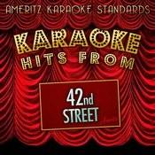Karaoke Hits From 42nd Street Songs