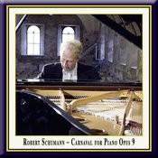 Schumann: Carnaval For Piano Op.9 - (3) Papillons-A.S.C.H.-Chiarina-Chopin-Estrella-Reconnaissance-Pantalonetcolombine Songs