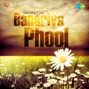 Banariya Phool Songs