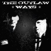 The Outlaw Ways Songs